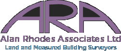 ARA Alan Rhodes Associates Ltd. Land and Measured Building Surveyors